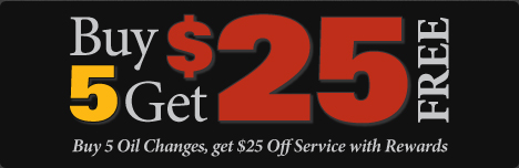 Buy 5 Oil Changes get $25 in Service
